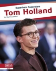 Superhero Superstars: Tom Holland - Book