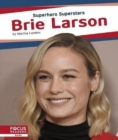 Superhero Superstars: Brie Larson - Book