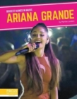 Biggest Names in Music: Ariana Grande - Book