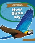 Science of Animal Movement: How Birds Fly - Book