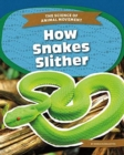Science of Animal Movement: How Snakes Slither - Book