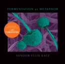 Fermentation as Metaphor - Book