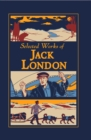 Selected Works of Jack London - eBook