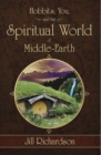 Hobbits, You, and the Spiritual World of Middle-Earth - eBook