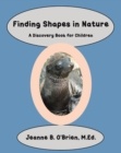 Finding Shapes in Nature : A Discovery Book for Children - eBook