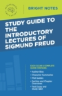 Study Guide to the Introductory Lectures of Sigmund Freud - eBook