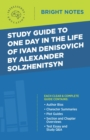 Study Guide to One Day in the Life of Ivan Denisovich by Alexander Solzhenitsyn - eBook