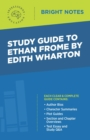 Study Guide to Ethan Frome by Edith Wharton - eBook