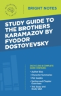 Study Guide to The Brothers Karamazov by Fyodor Dostoyevsky - eBook