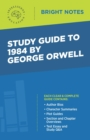 Study Guide to 1984 by George Orwell - eBook