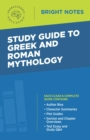 Study Guide to Greek and Roman Mythology - eBook