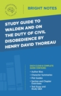 Study Guide to Walden and On the Duty of Civil Disobedience by Henry David Thoreau - eBook