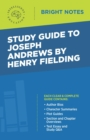 Study Guide to Joseph Andrews by Henry Fielding - eBook