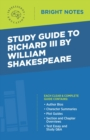 Study Guide to Richard III by William Shakespeare - eBook