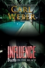 Influence: Death On The Beach : An Influence Novel - Book