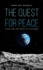 QUEST FOR PEACE - Book