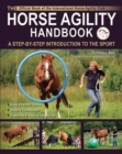 The Horse Agility Handbook : A Step-By-Step Introduction to the Sport - eBook