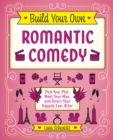 Build Your Own Romantic Comedy - eBook
