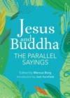 Jesus and Buddha : The Parallel Sayings - eBook