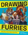Drawing Furries : Learn How to Draw Creative Characters, Anthropomorphic Animals, Fantasy Fursonas, and More - eBook