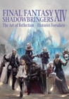 Final Fantasy Xiv: Shadowbringers Art Of Reflection - Histories Forsaken- : The Art of Reflection -Histories Forsaken - Book