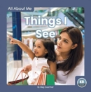 All About Me: Things I See - Book
