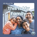 All About Me: This Is My Family - Book