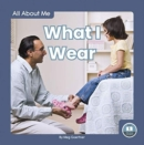 All About Me: What I Wear - Book