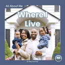 All About Me: Where I Live - Book