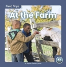 Field Trips: At the Farm - Book