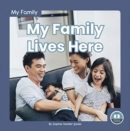 My Family: My Family Lives Here - Book