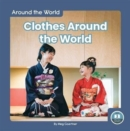 Around the World: Clothes Around the World - Book