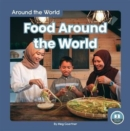Around the World: Food Around the World - Book
