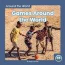 Around the World: Games Around the World - Book
