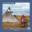 Around the World: Homes Around the World - Book