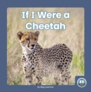 If I Were a Cheetah - Book
