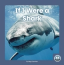 If I Were a Shark - Book