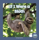 If I Were a Sloth - Book