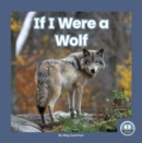 If I Were a Wolf - Book