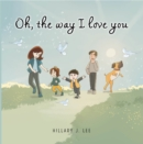 Oh The Way I Love You - eBook