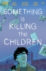 Something is Killing the Children #3 - eBook