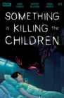 Something is Killing the Children #9 - eBook