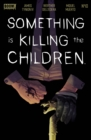 Something is Killing the Children #10 - eBook
