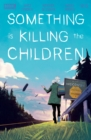 Something is Killing the Children #15 - eBook