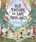 Old Enough to Save the Planet - eBook