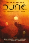 DUNE: The Graphic Novel,  Book 1: Dune - eBook