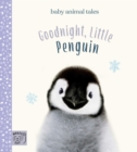 Goodnight, Little Penguin (UK) : Simple stories sure to soothe your little one to sleep - eBook