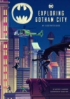 Exploring Gotham City : An Illustrated Guide - Book