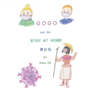 GOGO and The Stay At Home Bug - eBook