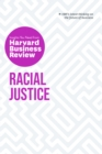 Racial Justice: The Insights You Need from Harvard Business Review - eBook
